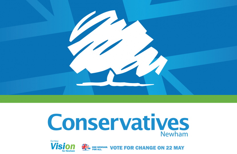Newham Conservatives - Our Vision for Newham - Vote for change on 22 May